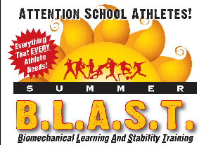 Summer B.L.A.S.T. Biomechanical Learning and Stability Training